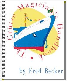 Cruise Magicians Handbook by Fred Becker