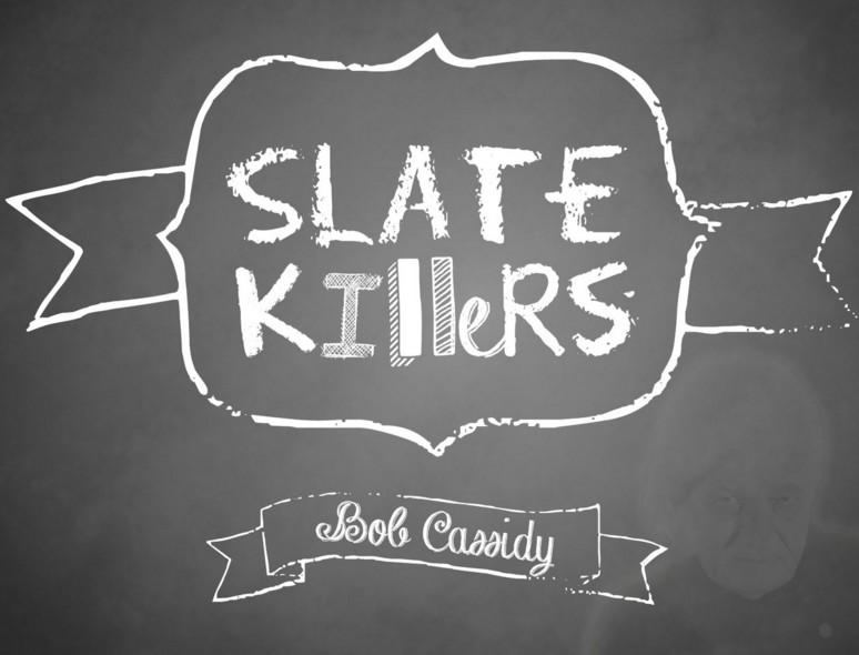 Slate Killers by Bob Cassidy Instant Download