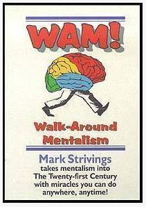 Walk Around Mentalism by Mark Strivings