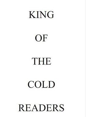 King of the Cold Readers by Bascom Jones