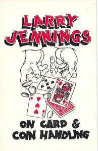 On Card And Coin Handling by Larry Jennings