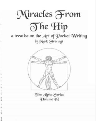 The Alpha Series 2 Miracles from the Hip by Mark Strivings