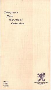 Thayer's New Mystical Coin Act by F. G. Thayer