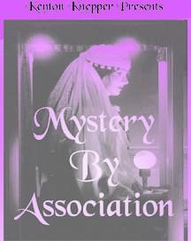 Mystery by Association by Kenton Knepper