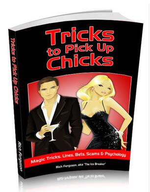 Tricks to Pick Up Chicks by Rich Ferguson