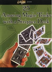 25 Tricks with Stripper Deck