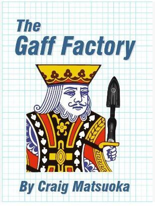 The Gaff Factory by Craig Matsuoka