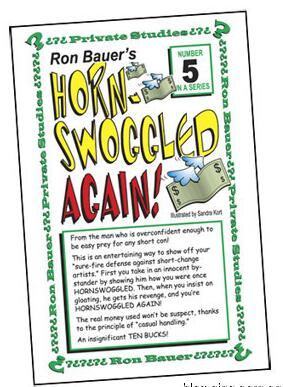 Ron Bauer 05 Horn Swoggled Again