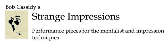 Strange Impressions by Bob Cassidy