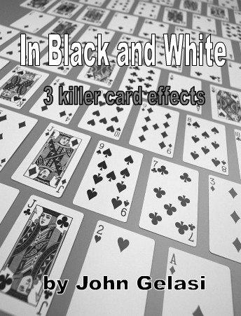In black and white 3 killer card effects by John Gelas