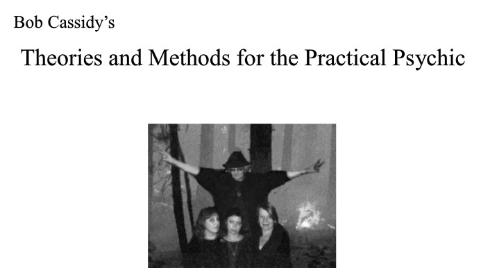Theories And Methods For The Practical Psychic by Bob Cassidy