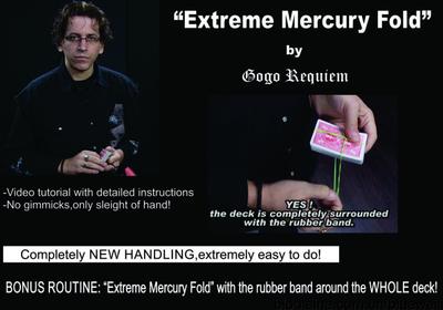 Extreme Mercury Fold by Gogo Requiem