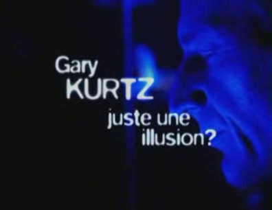 Juste une illusion by Gary Kurtz
