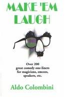 Make 'Em Laugh by Aldo Colombini