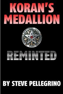Koran's Medallion Reminted by Steve Pellegrino