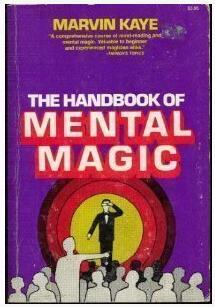 The Handbook of Mental Magic by Marvin Kaye