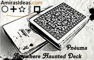 Pneuma aka Ultimate Haunted Deck by Pablo Amira