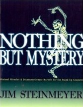 Nothing But Mystery by Jim Steinmeyer