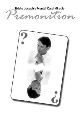 Premonition by Eddie Joseph