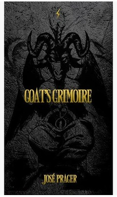 Goats Grimoire by Jose Prager