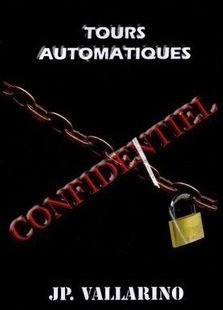 Tours Automatiques by Jean Pierre Vallarino