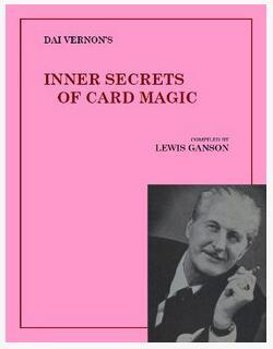 Inner Secrets of Card Magic by Dai Vernon
