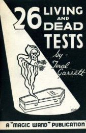 26 Living and Dead Tests by Teral Garrett