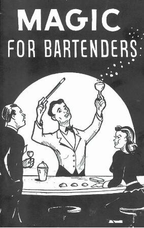 Magic for Bartenders by Senor Mardo