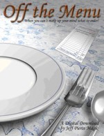 Off The Menu by Jeff Pierce Instant Download