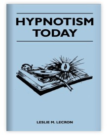Hypnotism Today by Leslie M. Lecron
