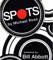 SPOTS Routine Script & DVD by Bill Abbott