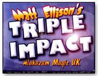 Triple Impact by Matt Ellison