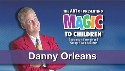 The Art of Presenting Magic to Children by Danny Orleans 3 Volume set