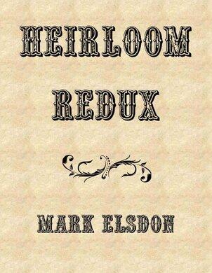 Heirloom Redux by Mark Elsdon