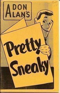 Pretty Sneaky by Don Alan