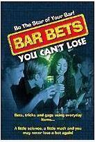 Bar Bets You Can't Lose