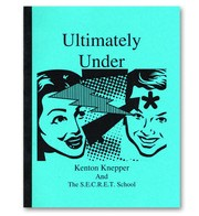 Ultimately Under by Kenton Knepper