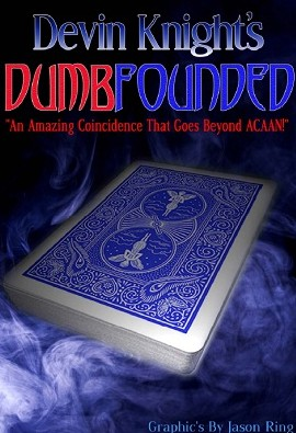DumbFounded by Devin Knight beyond ACAAN