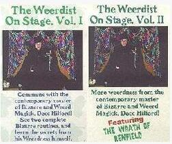 The Weerdist on Stage by Docc Hilford