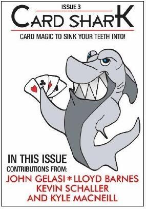Card Shark Issue 3 by Kyle MacNeill