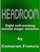 Headroom by Cameron Francis