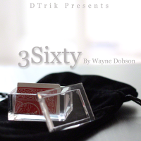 3Sixty by Wayne Dobson (Gimmick Not Included)