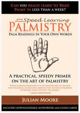 Speed Learning Palmistry by Julian Moore