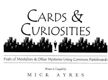 Cards & Curiosities by Mick Ayres