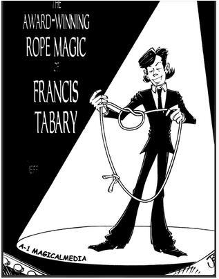 The Award Winning Rope Magic by Francis Tabary
