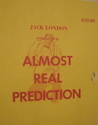 Almost Real Prediction by Jack London