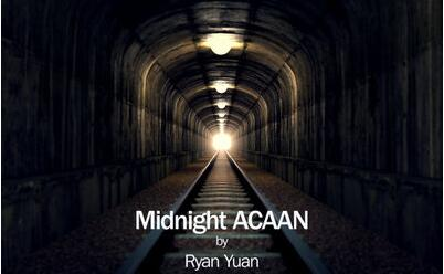 Midnight ACAAN by Ryan Yuan