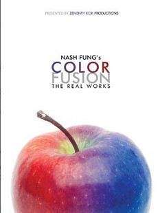 Nash Fung's Color Fusion The Real Works by Nash Fung