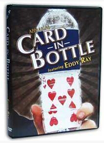 Appearing Card In Bottle by Eddy Ray