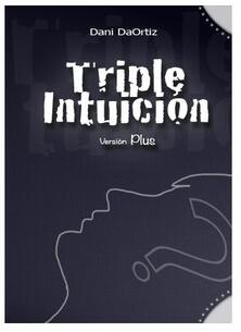 Triple Intuicion by Dani DaOrtiz